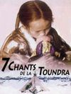 7 chants de la toundra