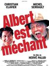 Albert est mechant