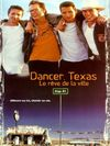 Dancer texas, le reve de la ville