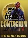 Day of the dead 2 contagium