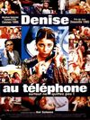 Denise au telephone