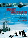 Ernest shackleton : naufrage de l'antarctique