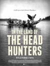 In the land of the head hunters
