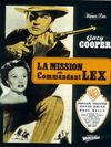 La mission du commandant lex