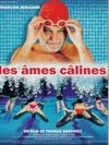 Les ames calines