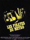 Les pirates du metro