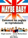 Maybe baby ou comment les anglais se reproduisent