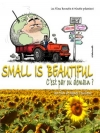 Small is beautiful c'est par ou demain ?