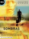 Sombras (les ombres)