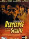 Vengeance secrete