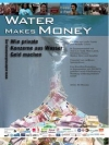 Water makes money